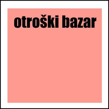 OTROŠKI BAZAR, 14. in 15.9.2019