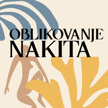 TEČAJ OBLIKOVANJA NAKITA // 7.7.2021
